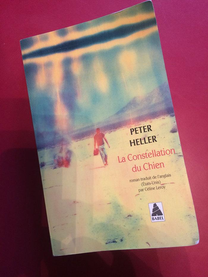 La Constellation du Chien – Peter Heller (Babel)