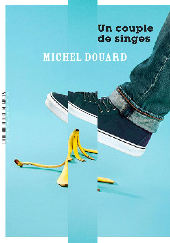 Un couple de singes - Michel Douard