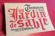 Un jardin de sable – Earl Thompson (Monsieur Toussaint Louverture)